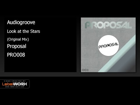 Audiogroove - Look at the Stars (Original Mix)