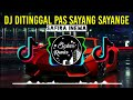 Dj Ditinggal Pas Sayang Sayange Safira Inema Viral Tiktok Terbaru  Mp3 - Mp4 Download