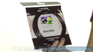 Weiss Cannon Black 5 Edge String