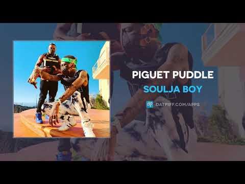 Soulja Boy – Piguet Puddle