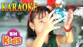 [KARAOKE] Bé Vui Noel - Nhạc Thiếu Nhi Karaoke beat chuẩn