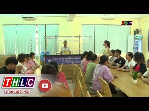 Phân hiệu Đại học Thái Nguyên tại Lào Cai: Ổn định để đào tạo nguồn nhân lực bền vững   THLC