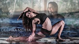 Video Deepika Mehta on Ashtanga Yoga, Overcoming Challenges, Dance, Spirituality download MP3, 3GP, MP4, WEBM, AVI, FLV Agustus 2018