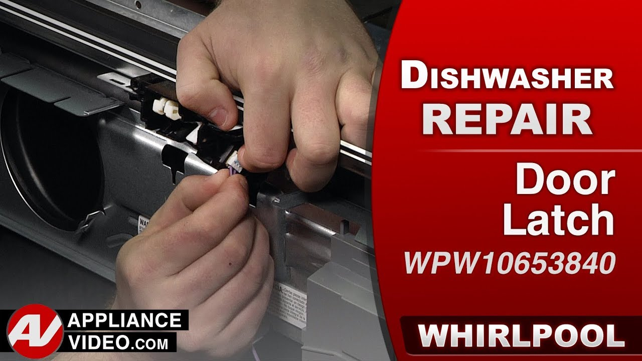 Whirlpool Maytag Dishwasher Door Latch Issues Diagnostic Repair Youtube