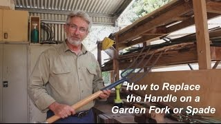 How to Replace a Garden Tool Handle
