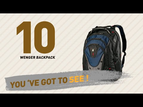 wenger-backpack-great-collection,-just-for-you!-//-uk-best-sellers-2017