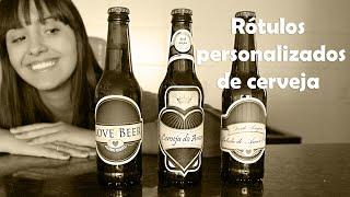 Cervejas Personalizadas e Românticas