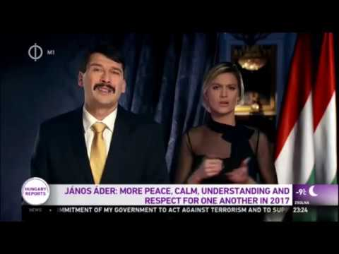 President Janos Ader New Year's Message To Hungary