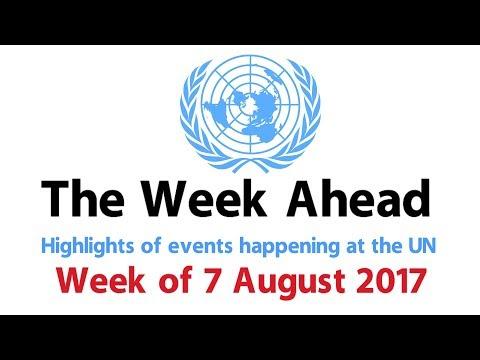 The Week Ahead - 7 August 2017