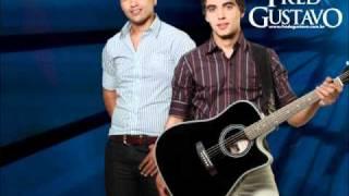 Fred e Gustavo -- Dá Um Tempo - ( LANÇAMENTO ) DVD -- 2011