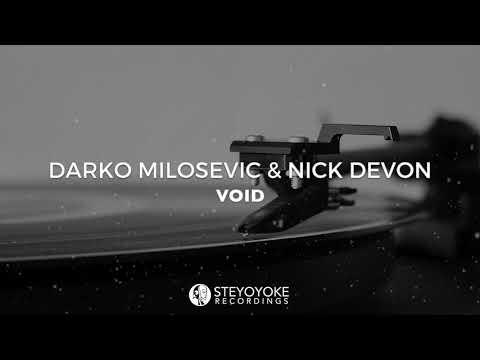 Darko Milosevic & Nick Devon - Void (Original Mix) [VINYL ONLY]