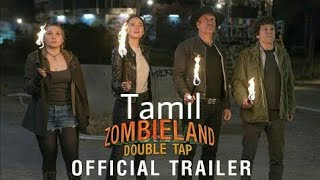 ZOMBIELAND: DOUBLE TAP - Official Tamil | Trailer (HD