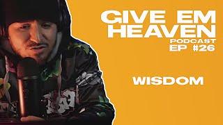 GIVE EM HEAVEN .