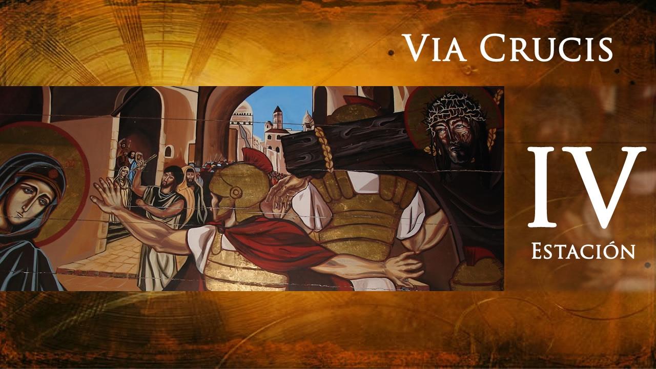 Via crucis - 4 estación - Jesús se encuentra con su Madre - YouTube