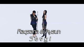 Rəqsanə & Aysun - Sevgi (Official Music Video) 2020