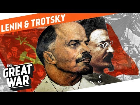 Lenin & Trotsky - Their Rise To Power I WHO DID WHAT IN WW1?