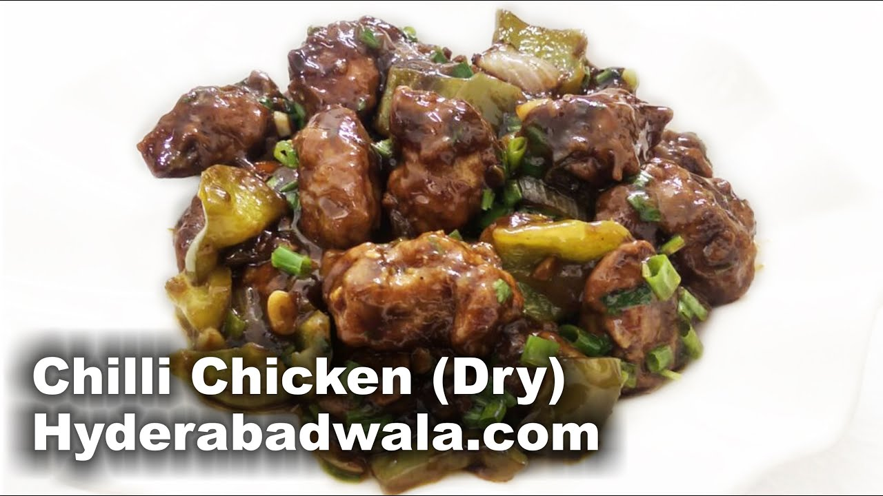 Chilli Chicken (dry) Recipe Video €� How To Make Chicken Chilli Dry €� Easy,  Quick & Simple Cooking  Youtube