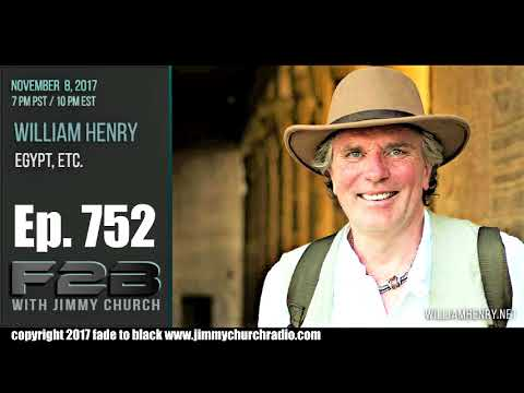 Ep 752 FADE to BLACK Jimmy Church w William Henry : New Disy Great Pyramid :