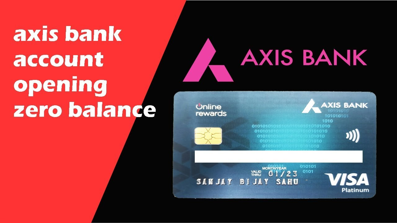 Axis Bank Account Opening For Zero Balance Youtube