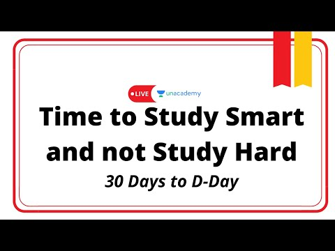 Last 30 Days | Time to Study Smart and not Study Hard | LIVE on Unacademy Catalyst