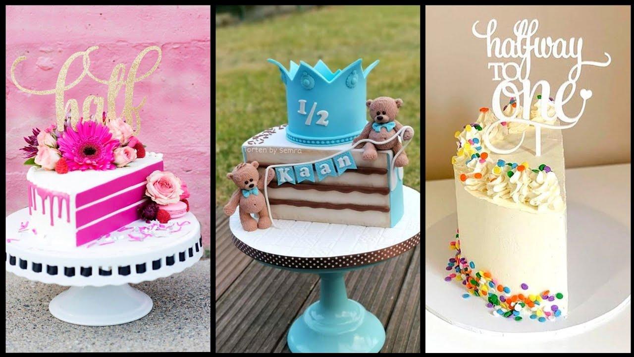Beautiful Six Month Birthday Cake Ideas Baby S Half Birthday Cake Unique Birthday Cake Design Youtube