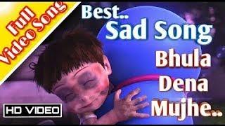 Doraemon.😞😞 Sad Song (Bhula Dena Mujhe)