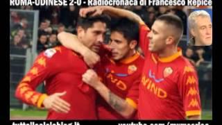 ROMA-UDINESE 2-0 - Radiocronaca di Francesco Repice (20/11/2010) da Radiouno RAI
