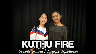 Kuthu Fire   ft. Twinkle Jaiswal (London)