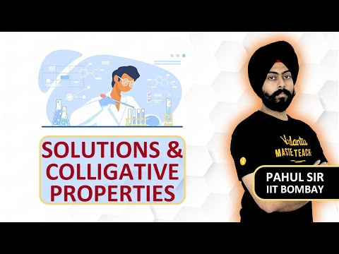 Solutions And Colligative Properties In One Shot - Quick Revision | JEE & NEET 2020 | Pahul Sir