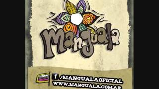 Manguala -  Lo que hago acá (2012) - Álbum Completo