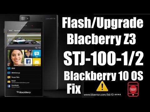 Flash Upgrade Blackberry Z3 STJ-100-1/2 BB 10 OS   Fix BB Error