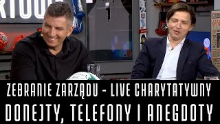 LIVE CHARYTATYWNY - DONEJTY, TELEFONY I ANEGDOTY - BOREK, POL, SMOKOWSKI I STANOWSKI