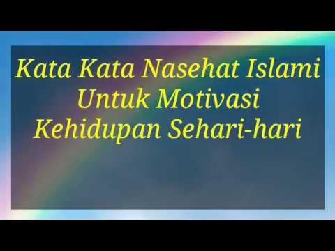 Kata Kata Nasehat Islami Untuk Motivasi Kehidupan Sehari Hari