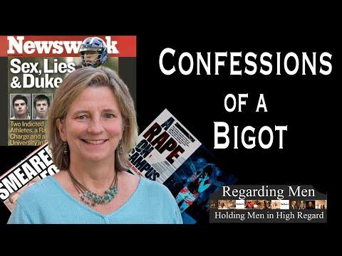 Confessions of a Bigot - Regarding Men