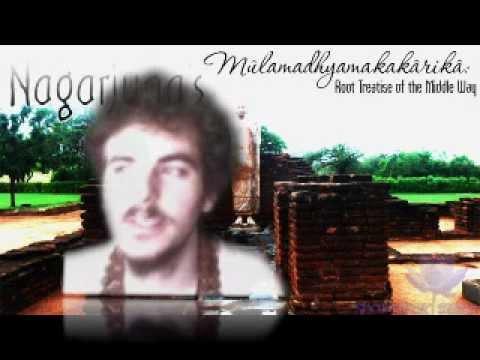 Nagarjuna -  Fundamental Verses on the Middle Way - Mūlamadhyamakakārikā