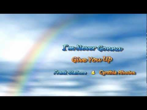 I'm Never Gonna Give You Up by Frank Stallone & Cynthia Rhodes