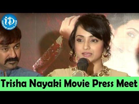 Actress Trisha at Nayaki Movie Pressmeet || Director Govi