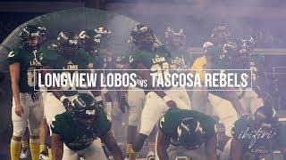 Longview Lobos vs Tascosa Rebels   FOOTBALL HIGHLIGHTS