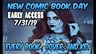 NEW COMIC BOOK DAY 7/31/19 PREVIEW OF EVERY BOOK, MY TOP COVERS, AND ALL THE KEYS! NCBD COMICS