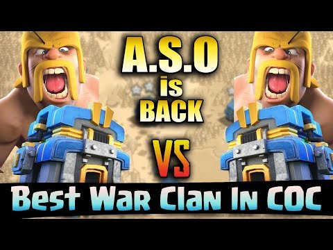 A.S.O is Back - Best War Clan in COC - TH12vsTH12 All Base 3star -Clash of Clans