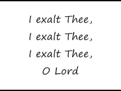 I Exalt Thee - Pete Sanchez, Jr. [lyrics]