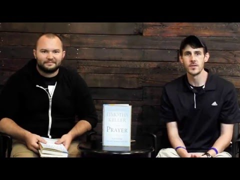 "Mid Week Video Blog: Book Review on ""Prayer"" by Tim Keller"