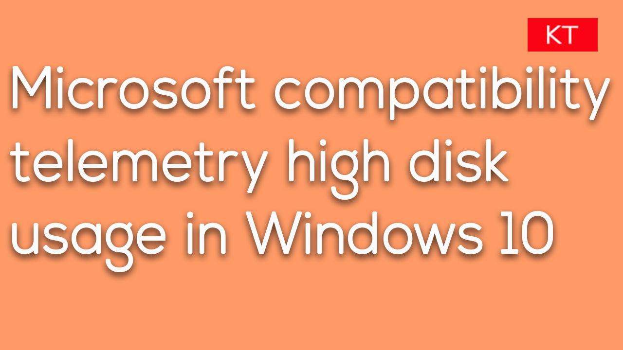microsoft compatibility telemetry disk
