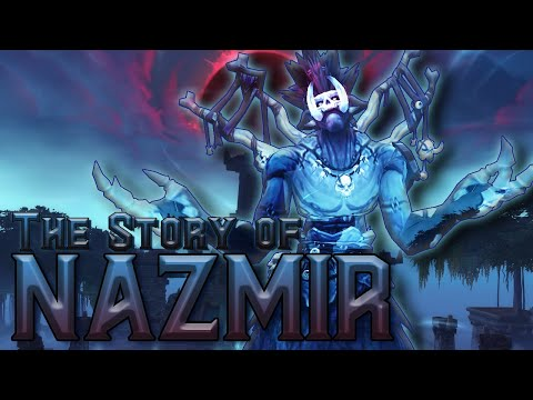 The Story of Nazmir - Battle for Azeroth [Lore]