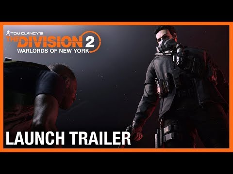 Tom Clancy's The Division 2: Warlords of New York Launch Trailer | Ubisoft [US]