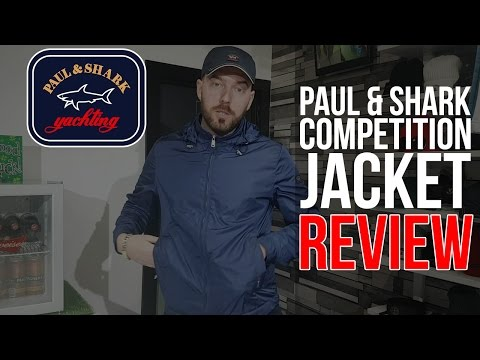 PAUL & SHARK S/S 17 COMPETITION JACKET REVIEW