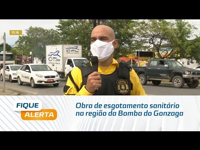 Obra de esgotamento sanitário altera trânsito na região da Bomba do Gonzaga