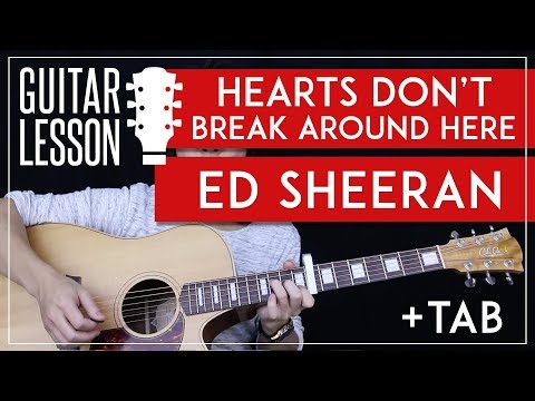 Hearts Don't Break Around Here Live Guitar Tutorial - Ed Sheeran Guitar Lesson  🎸 |Chords + Tabs|