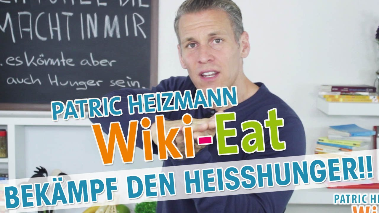10 tipps gegen heisshunger wiki eat mit patric heizmann hd youtube. Black Bedroom Furniture Sets. Home Design Ideas