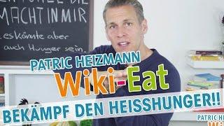 10 Tipps Gegen Heisshunger Wiki Eat Mit Patric Heizmann Hd Youtube